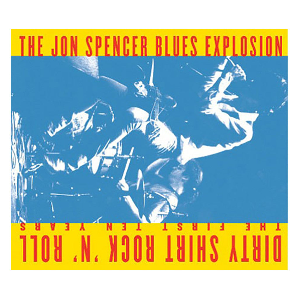 <!--120100330020508-->The Jon Spencer Blues Explosion - 'Dirty Shirt Rock 'N' Roll: The First Ten Years' [CD]