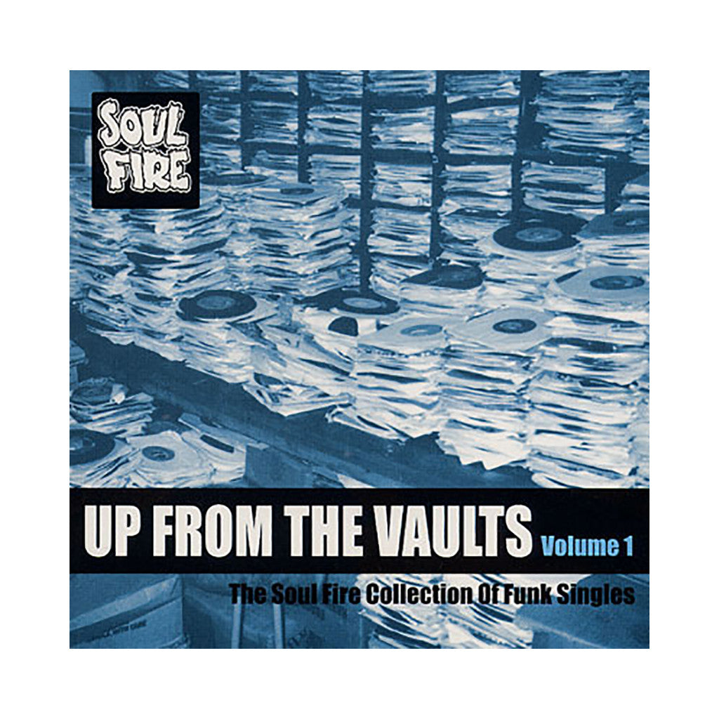 Various Artists - 'Up From The Vaults Vol. 1: The Soul Fire Collection Of Funk Singles' [CD]