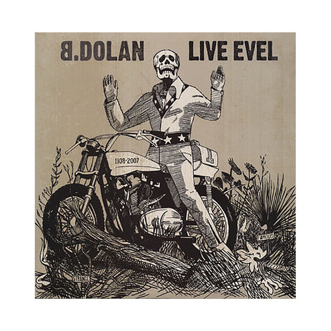B. Dolan - 'Live Evel (The Failure EP)' [(Black) Vinyl EP]