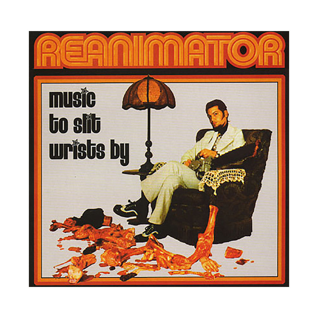 <!--120030101017120-->Reanimator - 'Music To Slit Wrists By' [CD]
