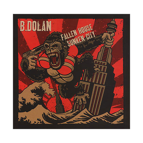 B. Dolan - 'Fallen House, Sunken City' [CD]