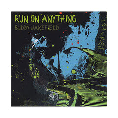 <!--020020903016296-->Buddy Wakefield - 'Run On Anything' [CD]