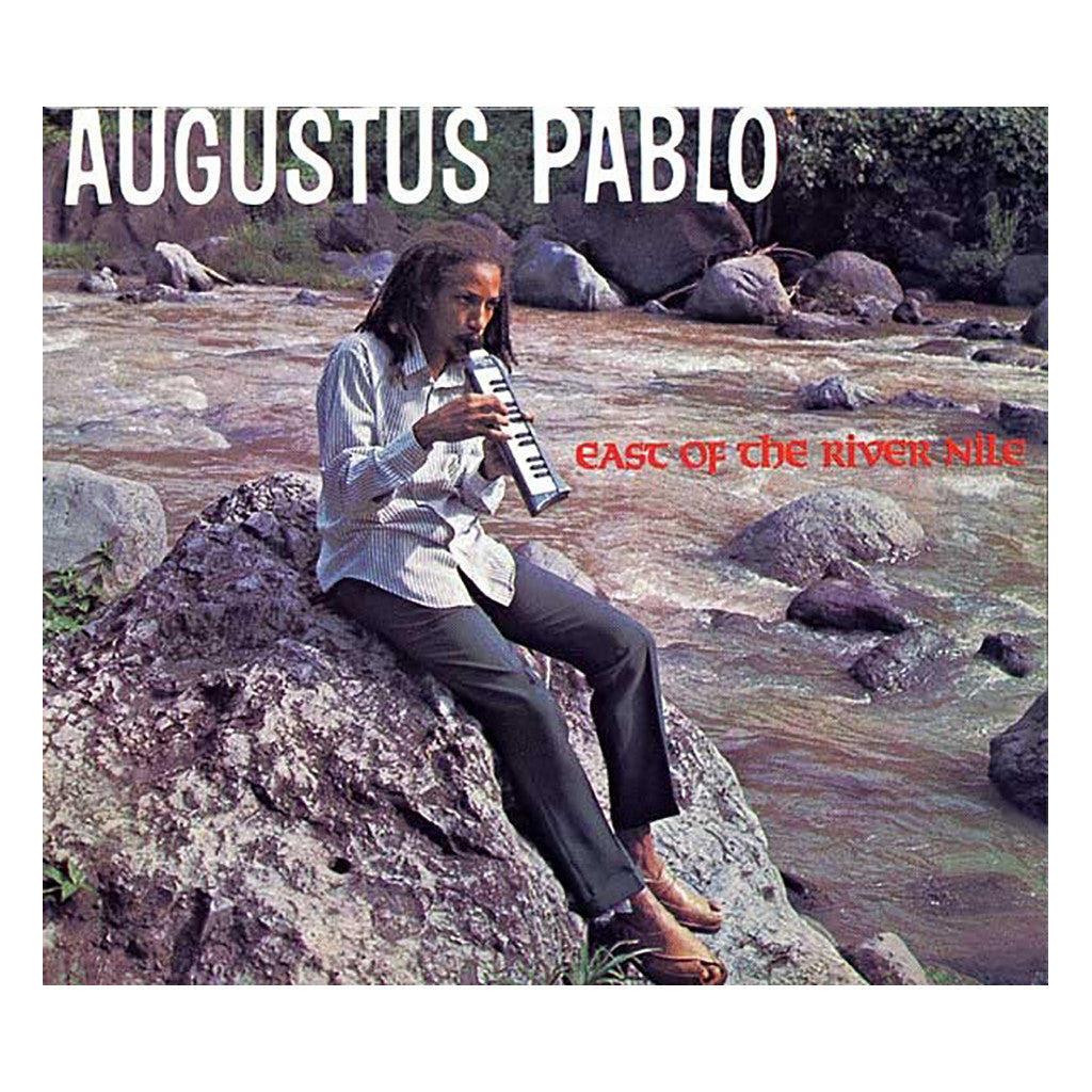 <!--120020611004669-->Augustus Pablo - 'East Of The River Nile: 25th Anniversary Edition' [CD]