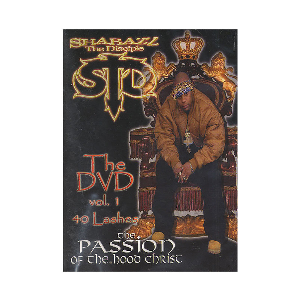 <!--020071127011239-->Shabazz The Disciple - 'Passion Of The Hood Christ: The DVD (40 Lashes)' [DVD]