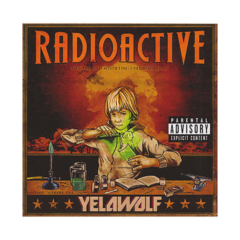 Yelawolf - 'Radioactive' [CD]
