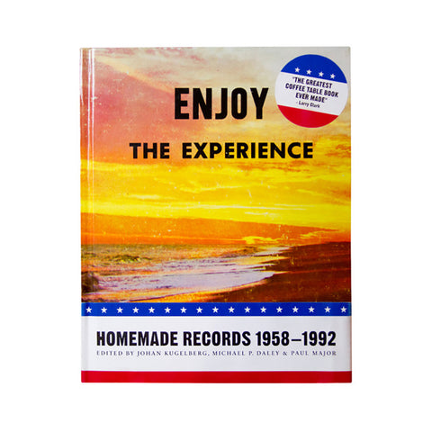 "[""Johan Kugelberg - 'Enjoy The Experience: Homemade Records 1958-1992' [Book]""]"