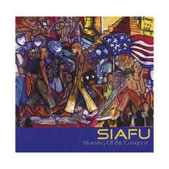 <!--020070508011600-->Siafu - 'Morning Of The Conquest' [CD]