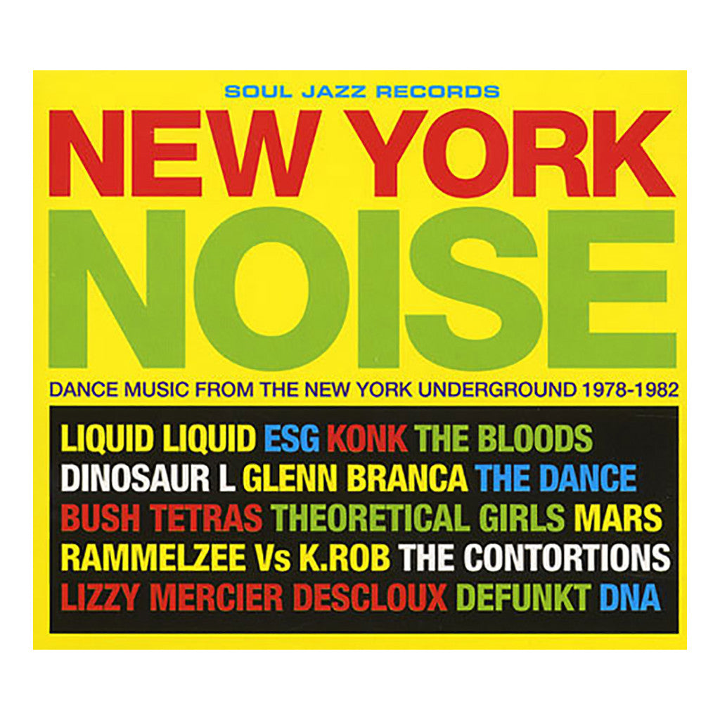 Various Artists - 'New York Noise Vol. 1: Dance Music From The New York Underground 1978-1982' [CD]