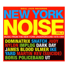 Various Artists - 'New York Noise Vol. 3: Music From The New York Underground 1979-1984' [CD]