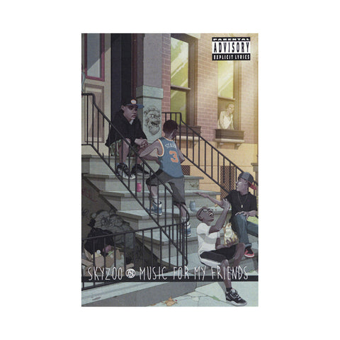 Skyzoo - 'Music For My Friends' [(Clear) Cassette Tape]