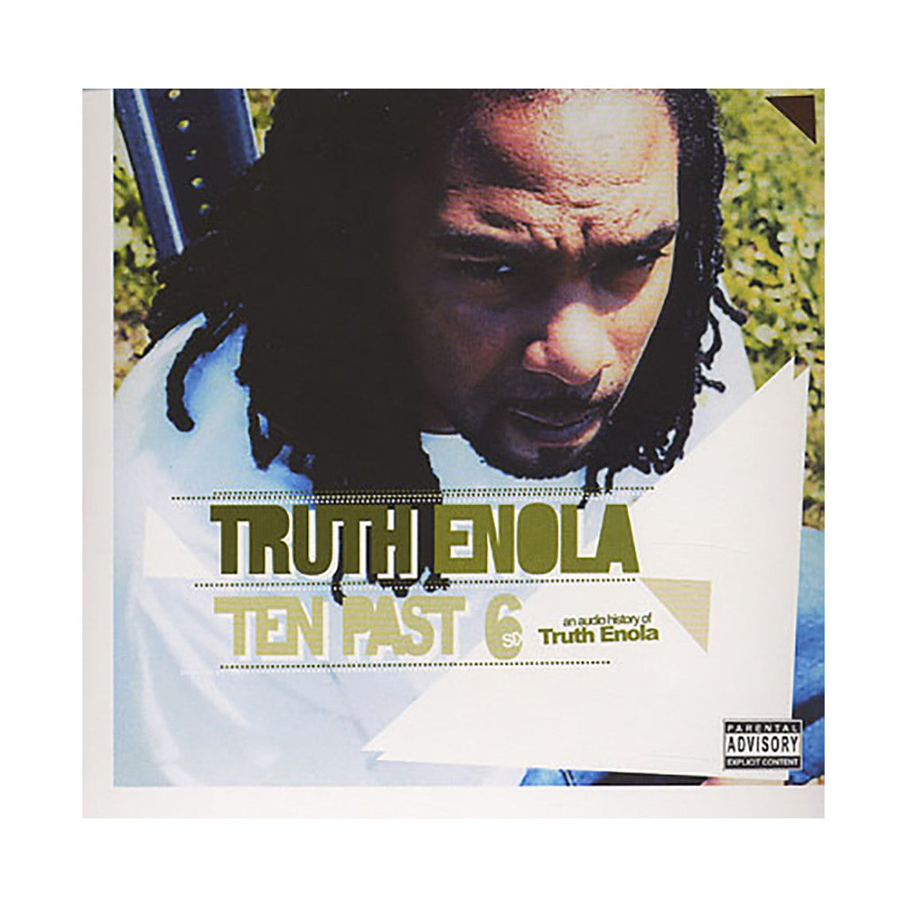 <!--120040101011442-->Truth Enola - 'Ten Past 6: An Audio History Of Truth Enola' [CD]