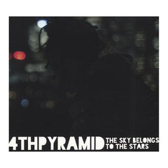 4th Pyramid - 'The Sky Belongs To The Stars' [CD]