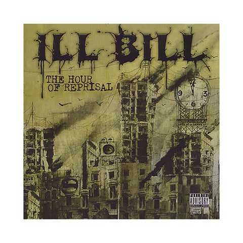 ILL Bill - 'The Hour Of Reprisal' [CD]