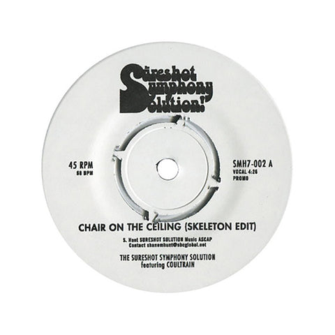 "[""The Sureshot Symphony Solution - 'Chair On The Ceiling (Skeleton Edit)' [(Black) 7\"" Vinyl Single]""]"