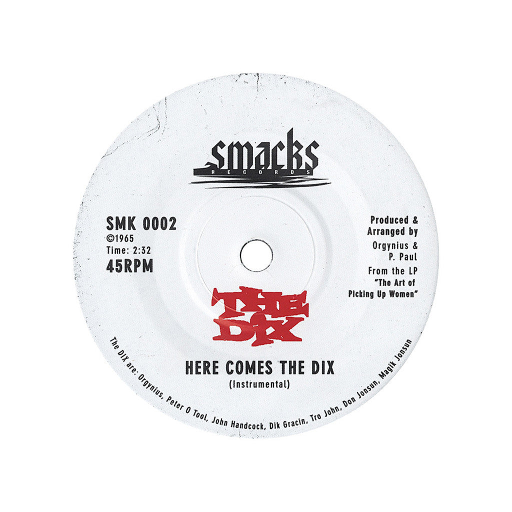 "<!--020050315000856-->The Dix - 'Here Comes The Dix' [(Black) 7"" Vinyl Single]"