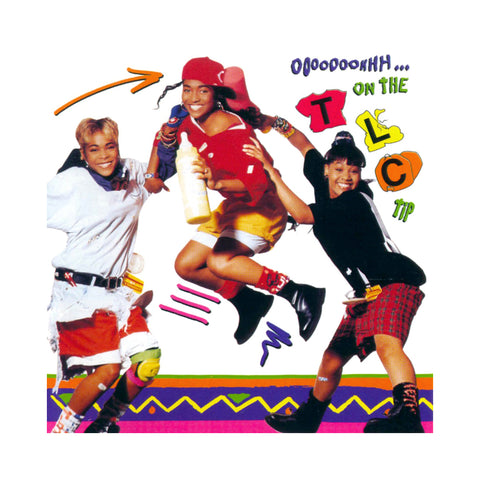 "[""TLC - 'Ooooooohhh...On The TLC Tip' [(Black) Vinyl LP]""]"