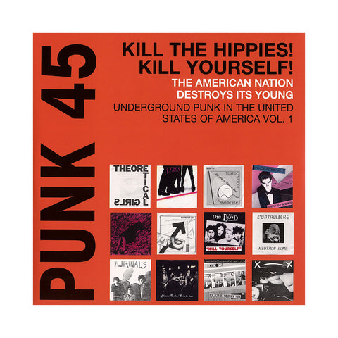 "[""Various Artists - 'Punk 45: Kill The Hippies! Kill Yourself! Underground Punk In The USA, Vol. 1 1973-1980' [(Black) Vinyl [2LP]]""]"