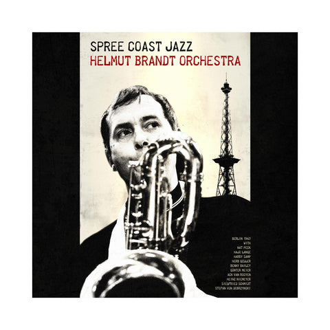 Helmut Brandt Orchestra - 'Spree Coast Jazz' [CD]