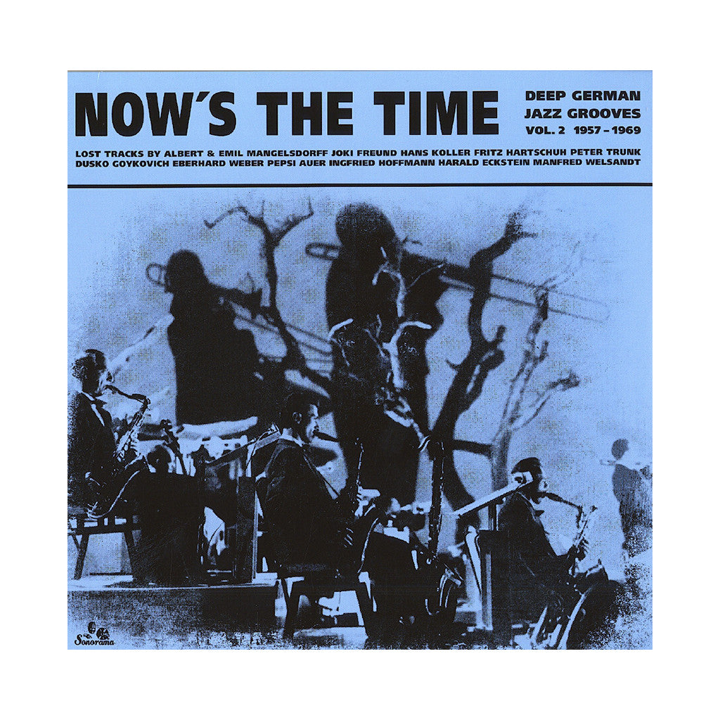 <!--020130122052552-->Various Artists - 'Now's The Time Vol. 2: Deep German Jazz Grooves 1957-1969' [(Black) Vinyl LP]
