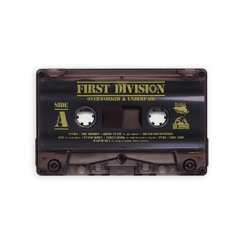 First Division - 'Overworked & Underpaid' [(Smoke) Cassette Tape]
