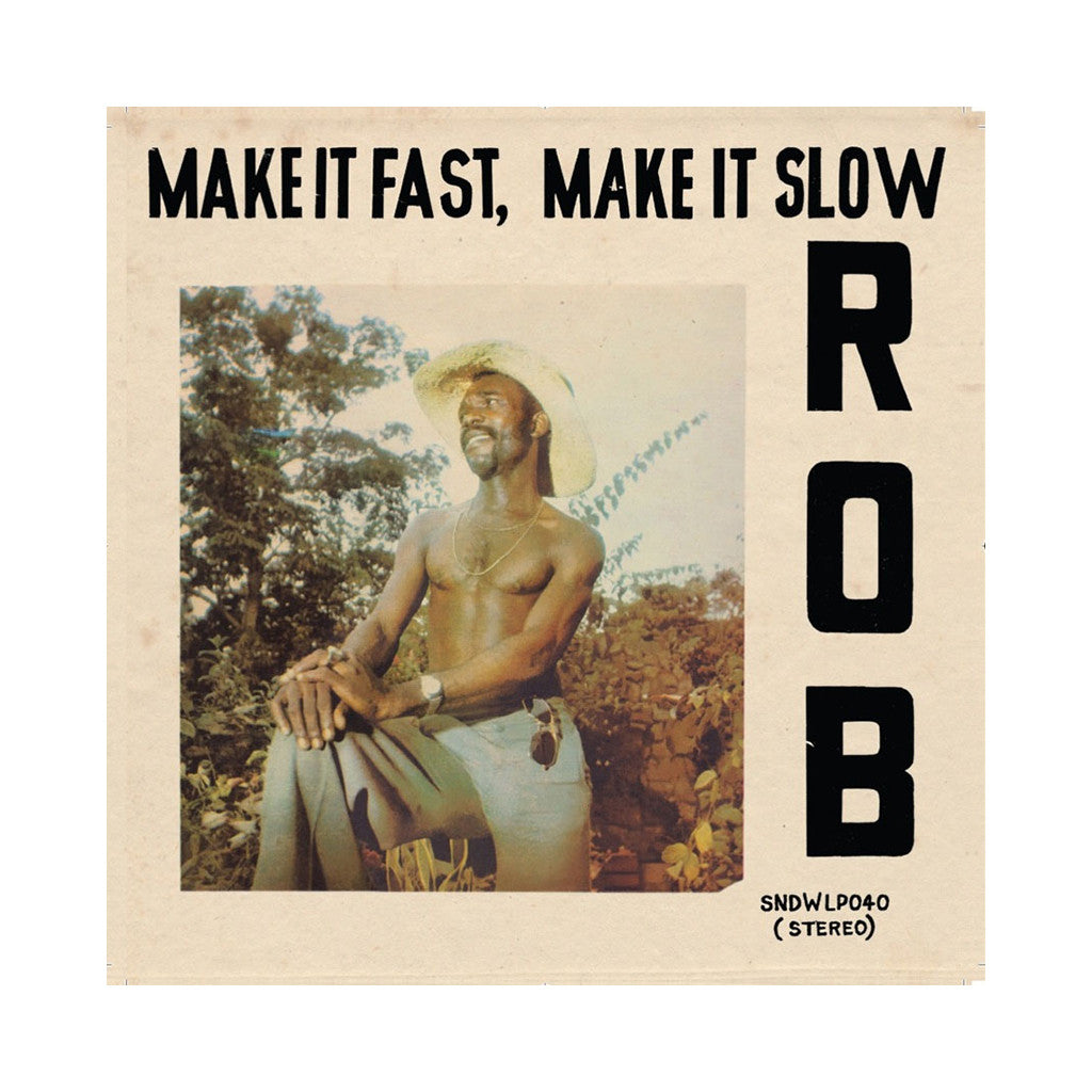 Rob - 'Make It Fast, Make It Slow' [(Black) Vinyl LP]
