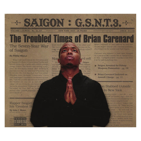 Saigon - 'G.S.N.T. 3: The Troubled Times Of Brian Carenard (The Greatest Story Never Told, Chapter 3)' [CD]