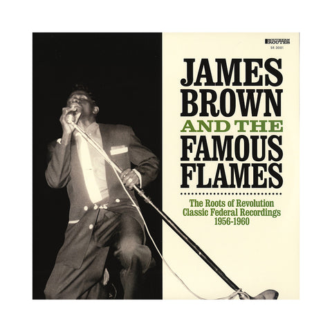 James Brown & The Famous Flames - 'The Roots Of Revolution: Classic Federal Recordings 1956-60' [(Black) Vinyl [2LP]]
