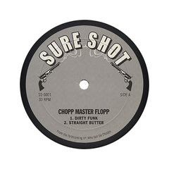 <!--020110510030745-->Chopp Master Flopp - 'Dirty Funk/ Straight Butter/ Ike Chop/ Jungle Booty' [(Black) Vinyl EP]