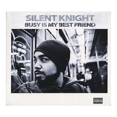<!--020110906037554-->Silent Knight - 'Busy Is My Best Friend' [CD]