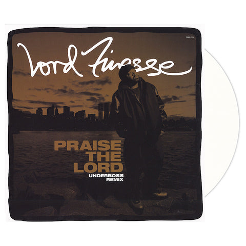"[""Lord Finesse - 'Praise The Lord (Underboss Remix)' [(White) 12\"" Vinyl Single]""]"