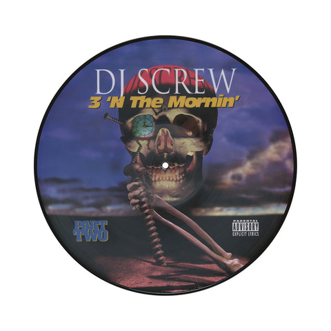 "[""DJ Screw - '3 N the Mornin' (Part Two) (20th Anniversary)' [(Picture Disc) Vinyl LP]""]"