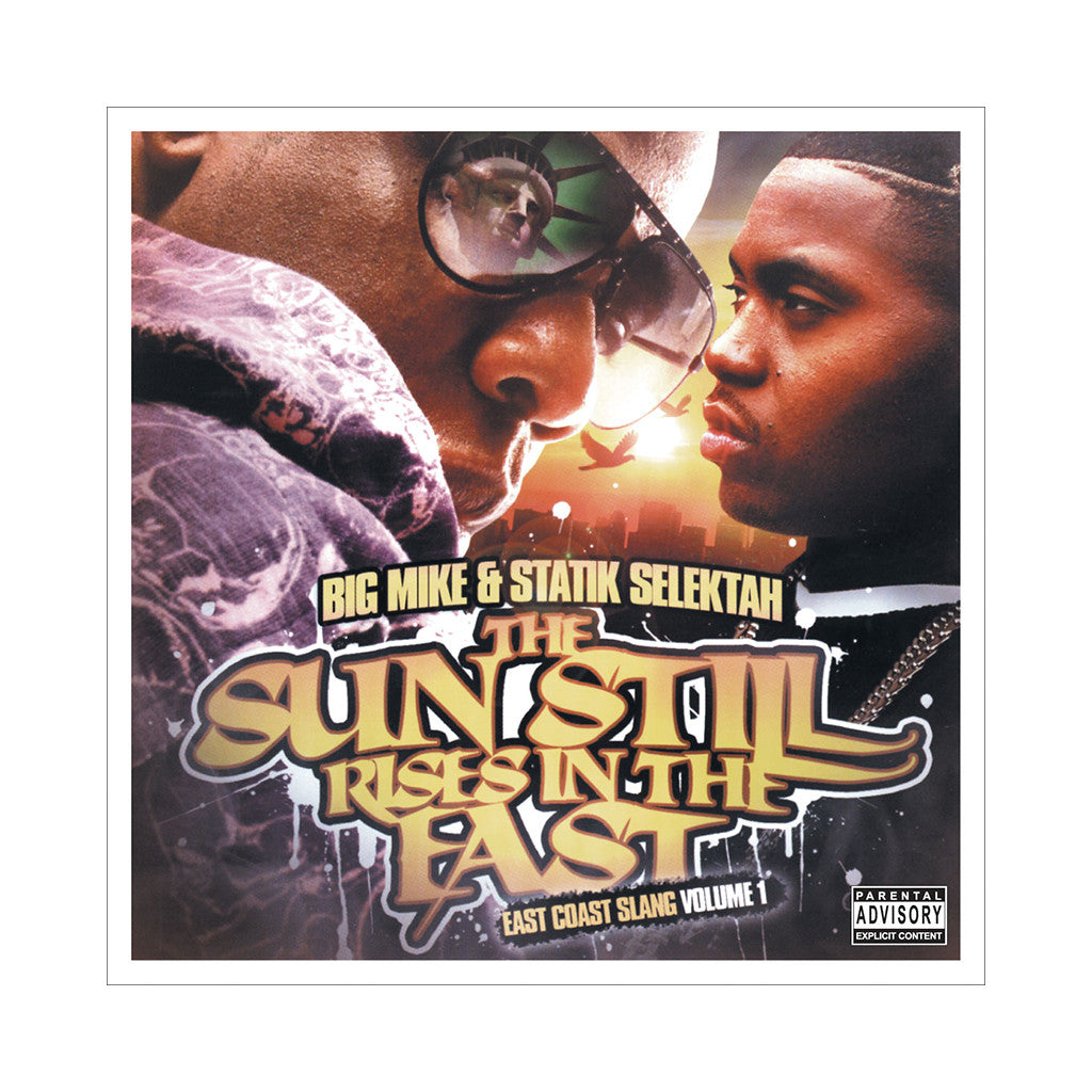 Big Mike & Statik Selektah - 'The Sun Still Rises In The East: East Coast Slang Vol. 1' [CD]