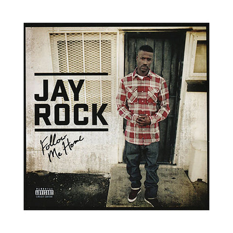 Jay Rock - 'Follow Me Home' [CD]