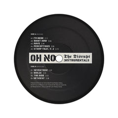 <!--020050125001885-->Oh No - 'The Disrupt (Instrumentals)' [(Black) Vinyl [2LP]]