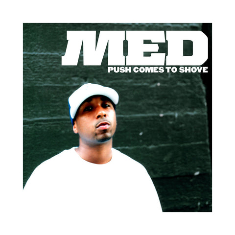 MED - 'Push Comes To Shove' [CD]