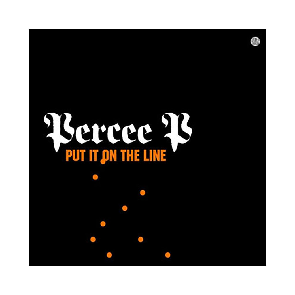 <!--2005072229-->Percee P - 'Put It On The Line' [Streaming Audio]
