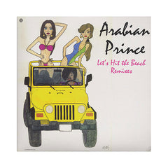 "<!--020091208018741-->Arabian Prince - 'Let's Hit The Beach (Remixes)/ Let's Hit The Beach' [(Black) 12"" Vinyl Single]"