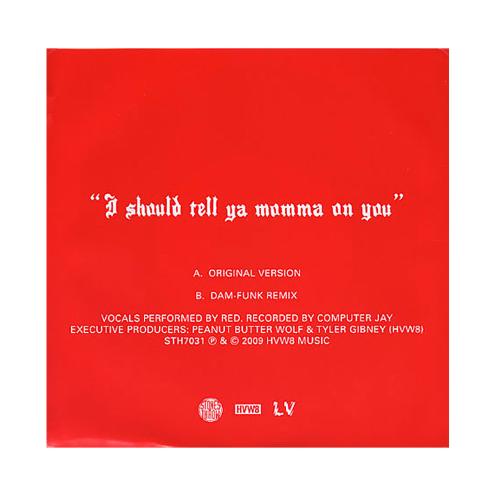 "Red The Man Without The Machine - 'I Should Tell My Momma On You' [(Black) 7"" Vinyl Single]"