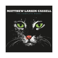 <!--120100420020913-->Matthew Larkin Cassell - 'The Complete Works' [(Black) Vinyl [2LP]]