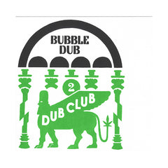 Dub Club - 'Bubble Dub: Foundation Dub Vol. 2' [(Black) Vinyl LP]