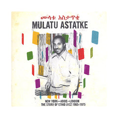 <!--020091027018359-->Mulatu Astatke - 'New York, Addis, London: The Story Of Ethio Jazz 1965-1975' [CD]