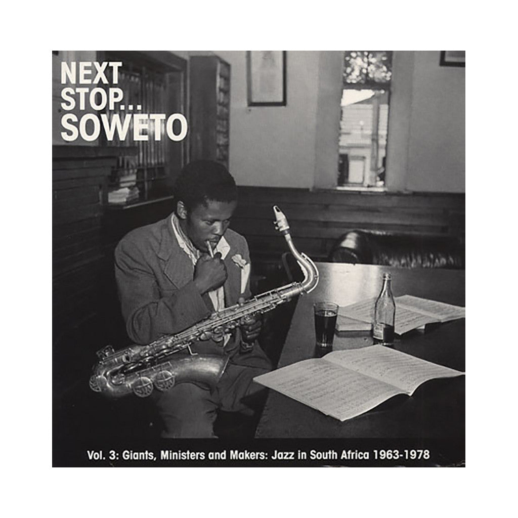 Various Artists - 'Next Stop Soweto Vol. 3: Giants, Ministers & Makers: Jazz In South Africa 1963-1978' [(Black) Vinyl [2LP]]