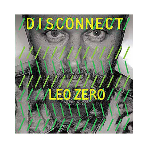 "[""Leo Zero - 'Disconnect' [CD]""]"