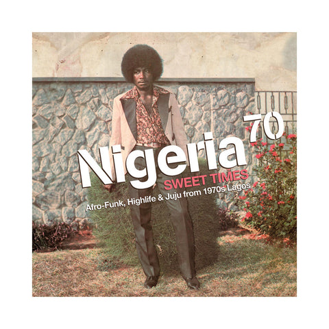 Various Artists - 'Nigeria 70: Sweet Times - Afro-Funk, Highlife & Juju From 1970's Lagos' [(Black) Vinyl [2LP]]