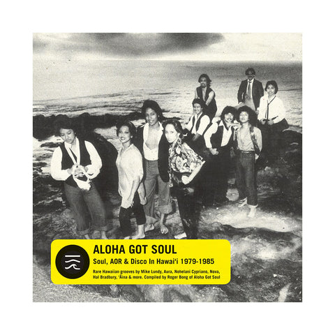 Various Artists (Compiled By: Roger Bong) - 'Aloha Got Soul: Soul, AOR & Disco In Hawaii 1979-1985' [(Black) Vinyl [2LP]]