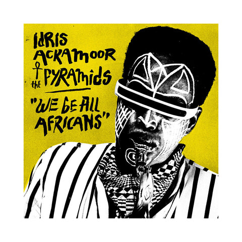 "[""Idris Ackamoor & The Pyramids - 'We Be All Africans' [CD]""]"