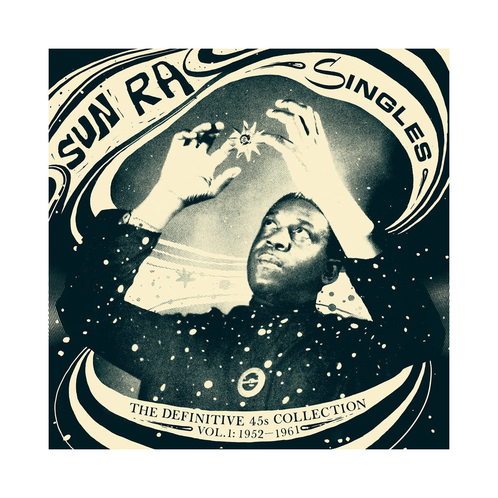 "Sun Ra - 'Singles: The Definitive 45s Collection Vol. 1, 1952-1961' [(Black) Vinyl [10x7""]]"