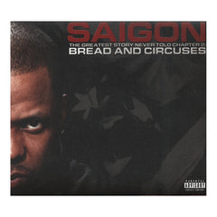 <!--120121106050698-->Saigon - 'The Greatest Story Never Told, Chapter 2: Bread And Circuses' [CD]