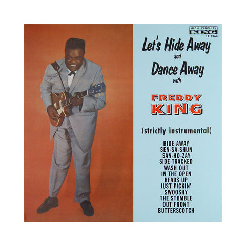 "[""Freddy King - 'Let's Hide Away and Dance Away with Freddy King' [(Splatter) Vinyl LP]""]"