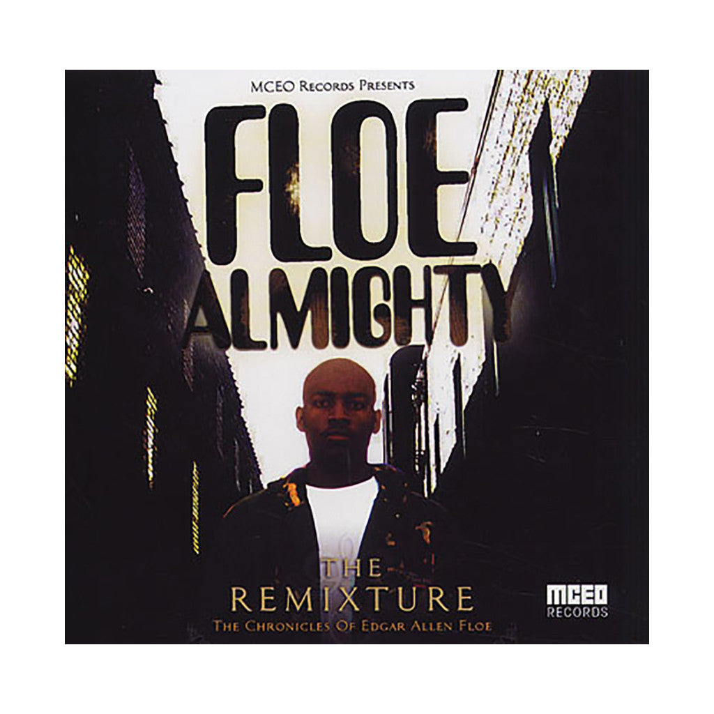 Edgar Allen Floe - 'Floe Almighty: The Remixture (The Chronicles Of Edgar Allen Floe)' [CD]